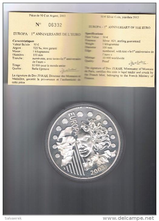 FRANCIA FRANCE 50 EUROS  EUROPA ANIVERSARIO DEL EURO KILOGRAMO 2003 PLATA SILVER - Afganistán