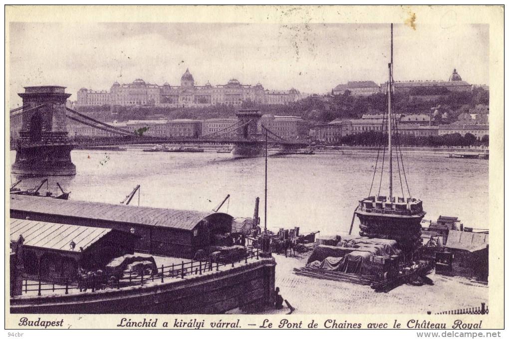 CPA (hongrie )   BUDAPEST  Le Pont  De Chaines Avec Le Chateau Royal - Hungary