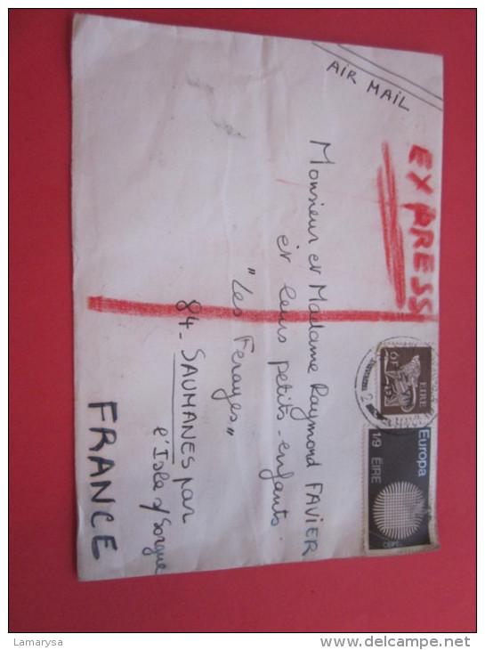 LETTRE EXPRES Exprés -TIMBRES POSTE DE COLLECTION>CAD MANUEL EIRE IRLANDE > SAUMANES PAR L´ISLE SUR SORGUES 84 - 1949-... Republic Of Ireland
