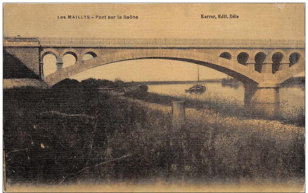 LES MAILLYS  - Pont Sur La Saone (carte Toilée Colorisée ) Etds Karrer - Autres Communes