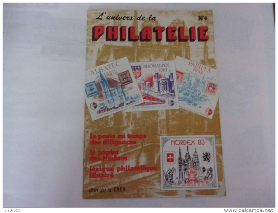 L'univers De La Philatélie N°4, Diligence, C.N.E.P - Magazines