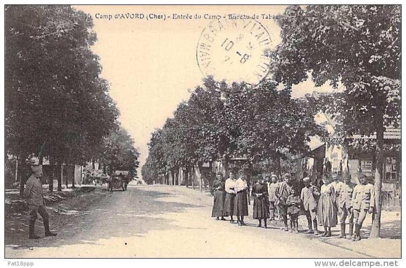 Camp D'AVORD 18 ( MILITARIA ) - Entrée Du Camp - Bureau De Tabac - CPA N° 15 - Cher - BERRY - - Casernes