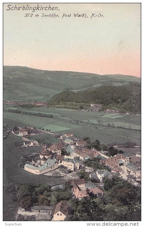 SCHEIBLINGKIRCHEN [ SCHEIBLINGKIRCHEN - THERNBERG ] - VUE GÉNÉRALE / GENERAL VIEW - ANNÉE / YEAR : 1909 (t-126) - Neunkirchen