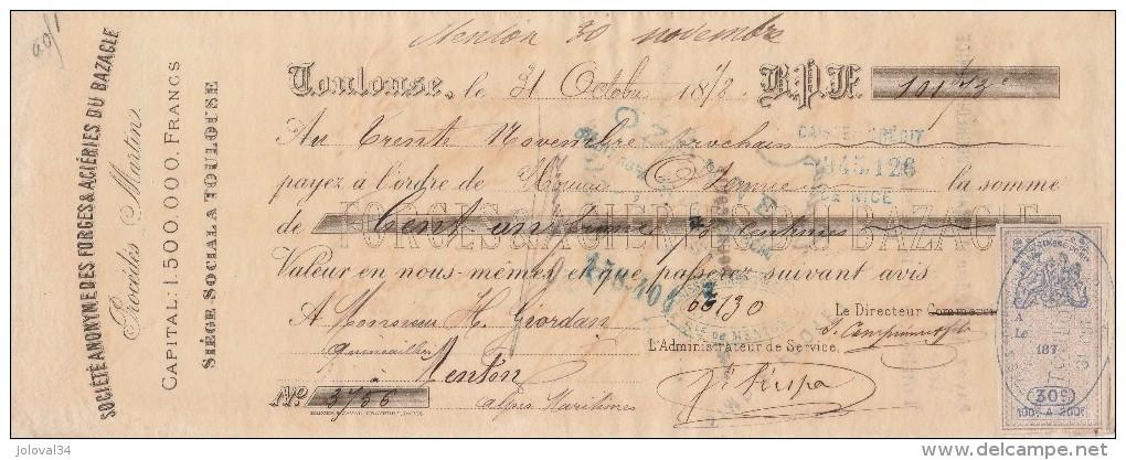 Lettre Change 31/10/1878 SA Des Forges & Acieries Du Bazacle TOULOUSE Haute Garonne - Timbre Fiscal Oudiné - Lettres De Change