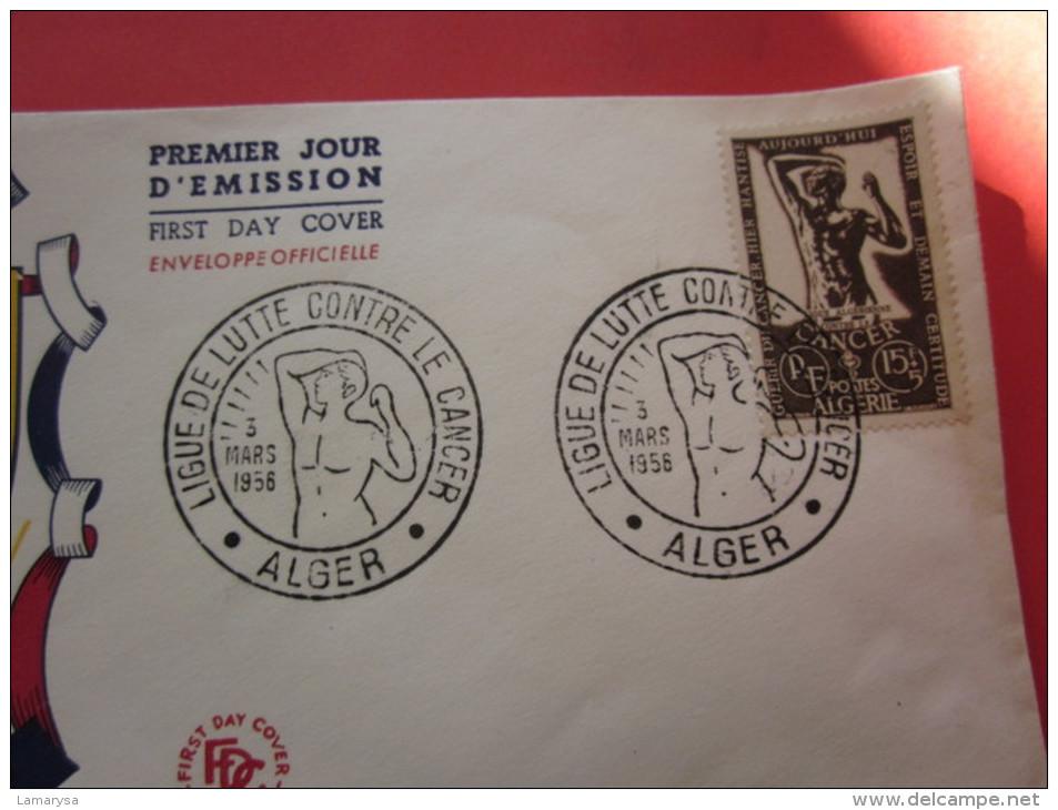 1956 LETTRE CAD COMMEMORATIF LIGUE LUTTE CONTRE CANCER ALGER EX COLONIE FRANCAISE>ALGERIE FDC FIRST DAY COVER 1ER JOUR E - Algeria (1924-1962)
