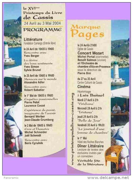 Marque-page °° Printemps Du Livre 2004 Cassis Littérature Concert Cinéma Dép2v  °-°  6 X 15 - Bookmarks