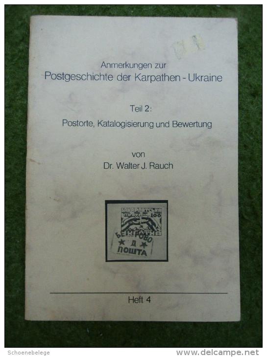 A3524) Buch Dr. Rauch Postgeschichte Der Karpathen-Ukraine Teil 2 - Philatelie Und Postgeschichte