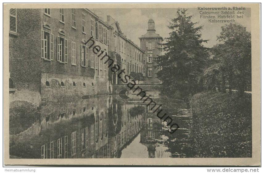 Düsseldorf Kaiserswerth Am Rhein - Calcumer Schloss Des Fürsten Hatzfeld - Verlag P. Steves Kaiserswerth Gel. 1918 - Duesseldorf