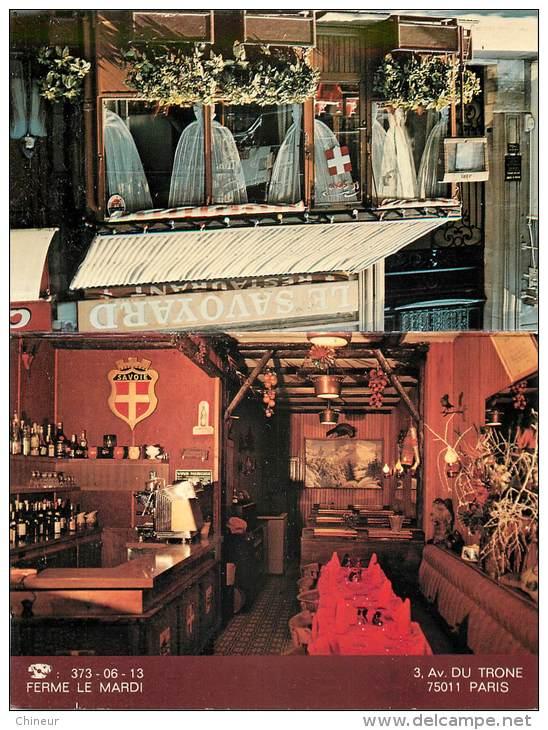 PUBLICITE LE RESTAURANT LE SAVOYARD 3 AVENUE DU TRONE PARIS  11 - Visitenkarten
