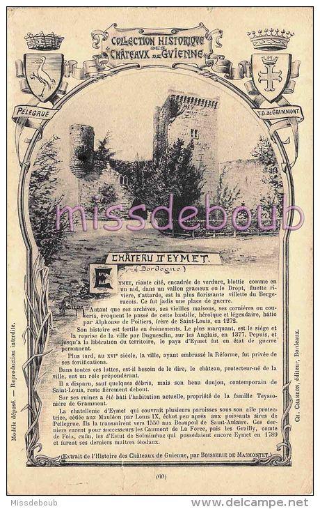 24 - EYMET-  Illustration Dans Serrure - Histoire  Châteaux  De Guienne -  Texte  - Blasons  - 1909 - 2 Scans - France