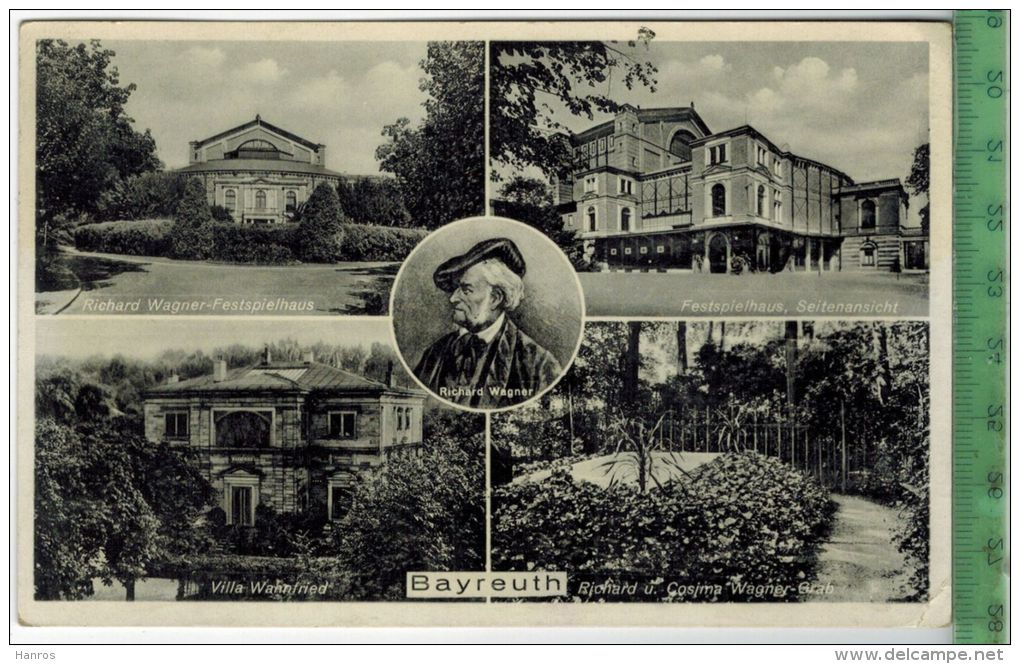 BAYREUT; WAGNER, 1938 Verlag: PAUL HIMMEL, Postkarte  Frankatur,  Stempel, 16.6.1938 Erhaltung: I-II, Karte Wird In Klar - Bayreuth