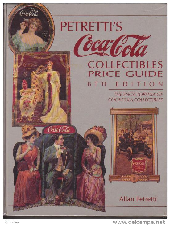 THE ENCYCLOPEDIA OF COCA-COLA - Livres