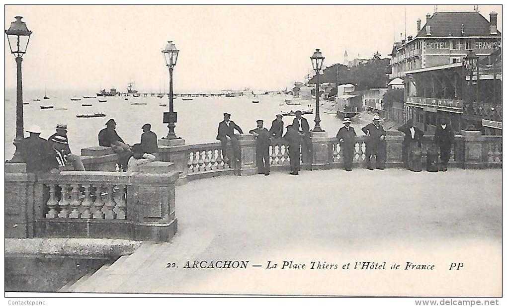 ARCACHON  ( 33 )  -  La Place Thiers Et L' Hôtel De France - Arcachon