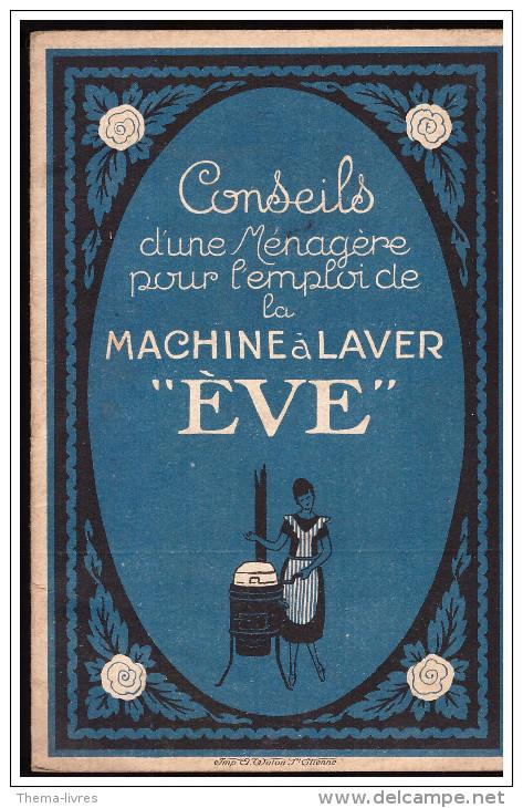 Plaquette Conseils Pour L'emploi De La Machine à Laver EVE (PPP1577) - Andere