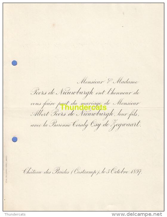 FAIRE PART MARIAGE PEERS DE NIEUWBURGH BARONNE OSY DE ZEGWAART CHATEAU DES BRIDES OOSTCAMP OOSTKAMP 1897 - Huwelijksaankondigingen