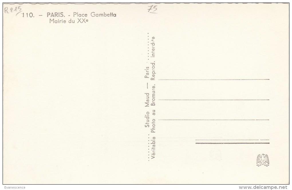 PARIS  XX  ..  PLACE GAMBETTA   /////    REF  NOV. 15 / N° 9667 - Arrondissement: 20