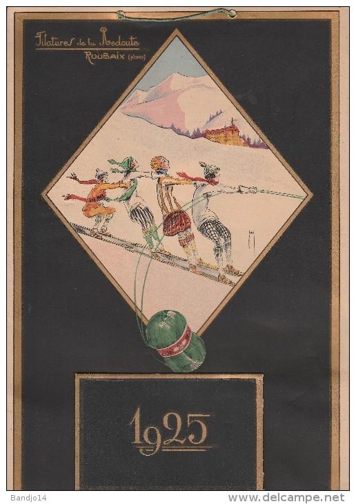 """Calendrier Publicitaire  """" Filatures De La Redoute  Roubaix  1925 """"  2 Scan - Calendriers"""