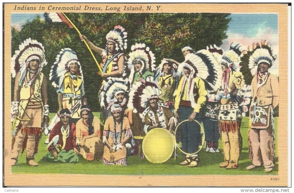 ETATS UNIS  . NEW YORK . LONG ISLAND . INDIANS IN CEREMONIAL DRESS - Long Island