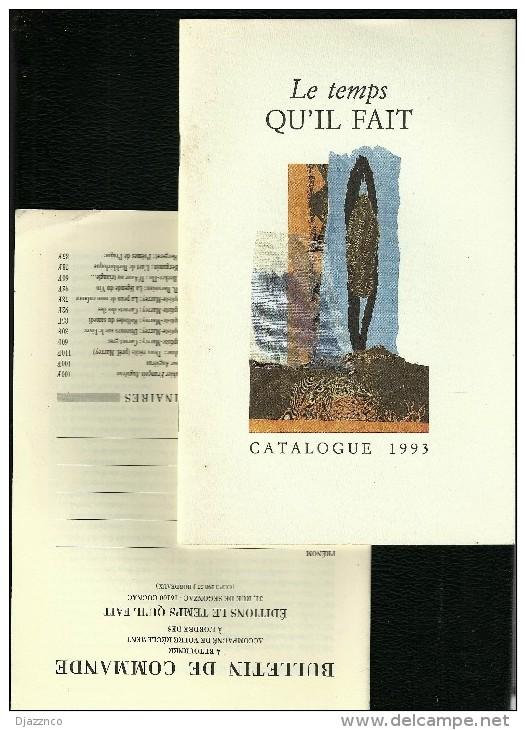 Le Temps Qu'il Fait Catalogue 1993 Et Bulletin De Commande - Catalogues