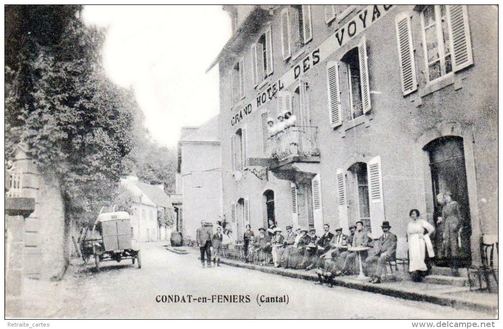 CONDAT-en-FENIERS - Grand Hôtel Des Voyageurs, G. DELEPINE-FLORET Propriétaires - Très Beau Plan Animé - Condat