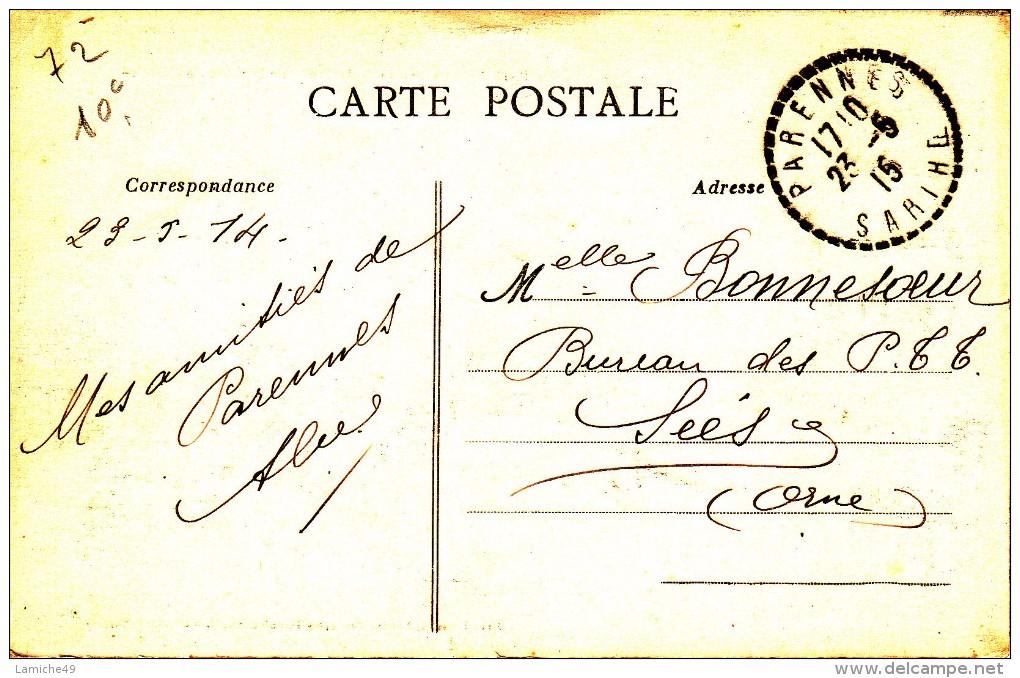 PARENNES ( Sarthe ) Arrivée Par La Route De Chémire Circulée Timbrée 1915 RARE - France