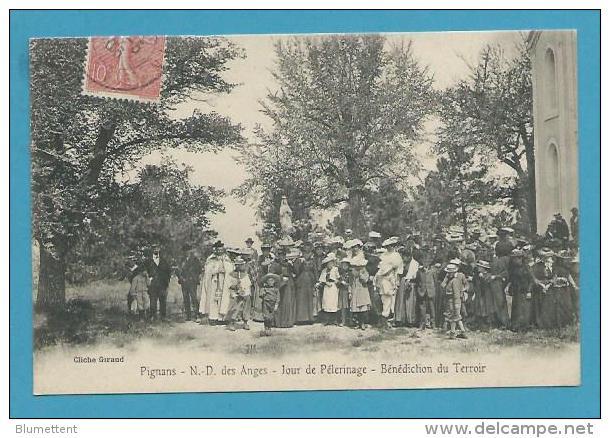 CPA Bénédiction Du Terroir Jour De Pélerinage N-D Des Anges PIGNANS 83 - France