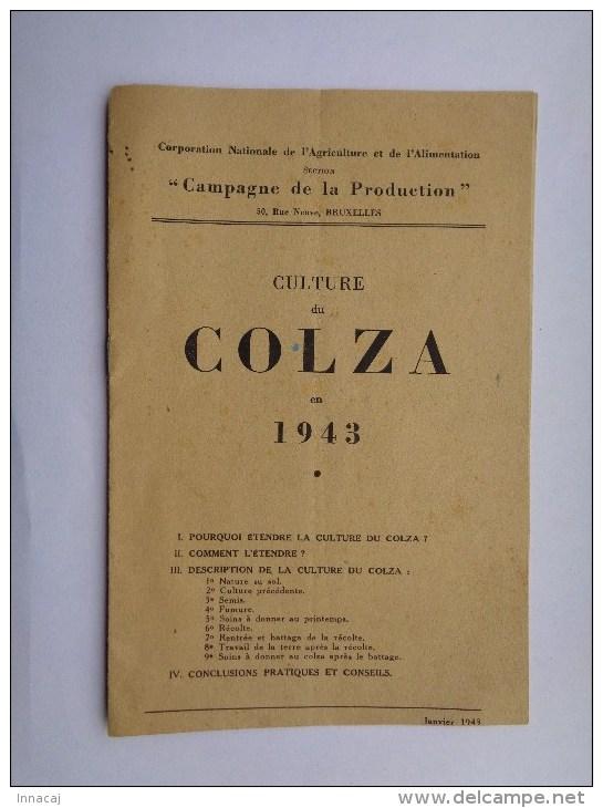 Réf: XXX.                      CULTURE DU COLZA En 1943. - Français