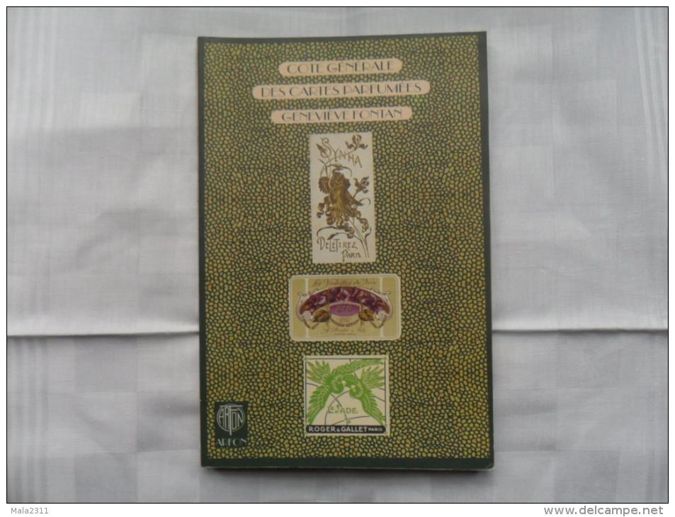 COTE GENERALE DES CARTES PARFUMEES  I  / G. FONTAN / ARFON  1997 - Boeken