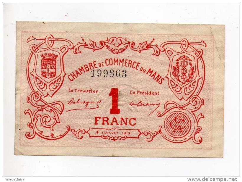 Billet Chambre De Commerce - Le Mans - 1 Franc - 8 Juillet 1915 - Sans Filigrane - TB - Chambre De Commerce