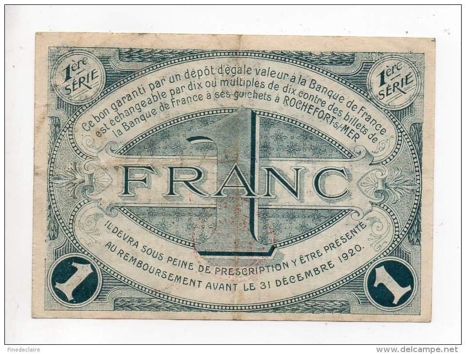 Billet Chambre De Commerce - Rochefort - 1 Franc - 28 Octobre 1915 - 1er Série - Sans Filigrane - TB - Chambre De Commerce