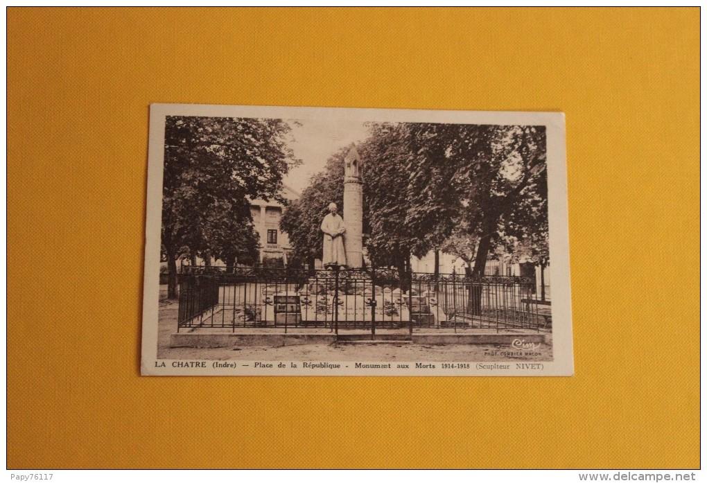 CPA   36 *  LA CHARTE *  PLACE DE LA REPUBLIQUE MONUMENT AUX MORTS 1914  1918 - La Chatre