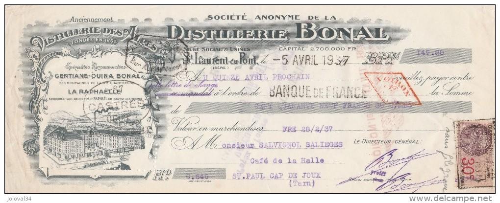 Lettre Change 5/4/1937 BONAL Distillerie Des Alpes Gentiane Quina ST LAURENT DU PONT Isère Pour St Paul Cap De Joux Tarn - Lettres De Change