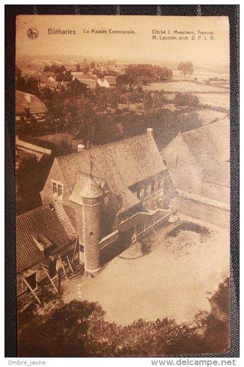 PP - Belgique  - BLEHARIES - La Maison Communale - Brunehaut