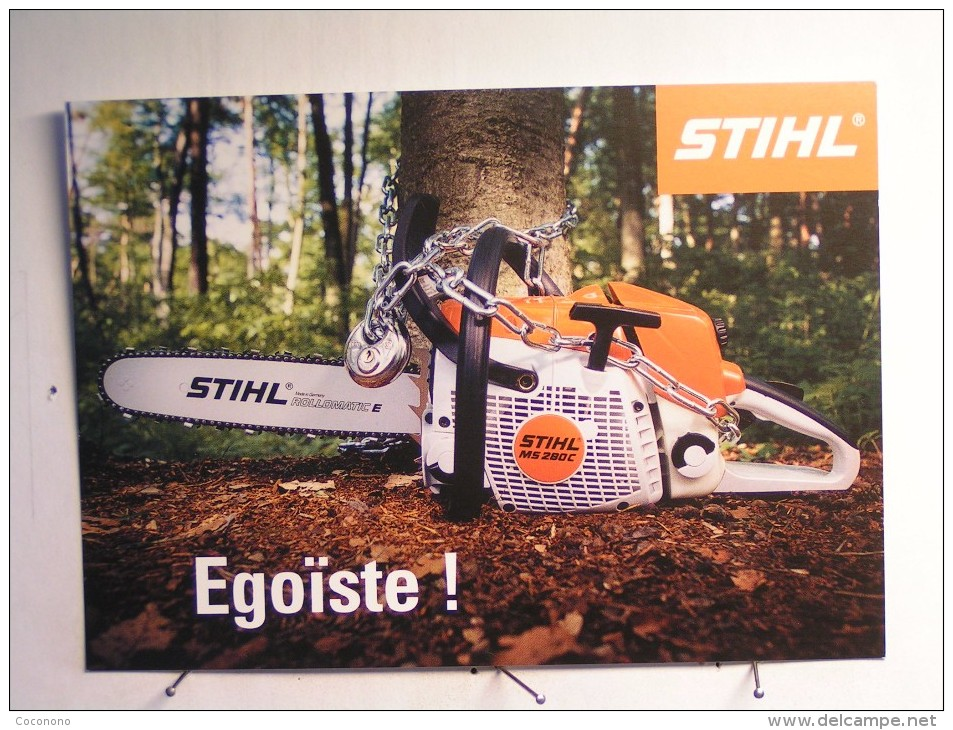 Publicité  - Stihl - Egoiste - Advertising