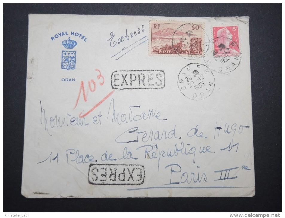 FRANCE - ALGERIE - Enveloppe En Exprés De Oran Pour La France En 1955 - A Voir - Lot P13054 - Algeria (1924-1962)