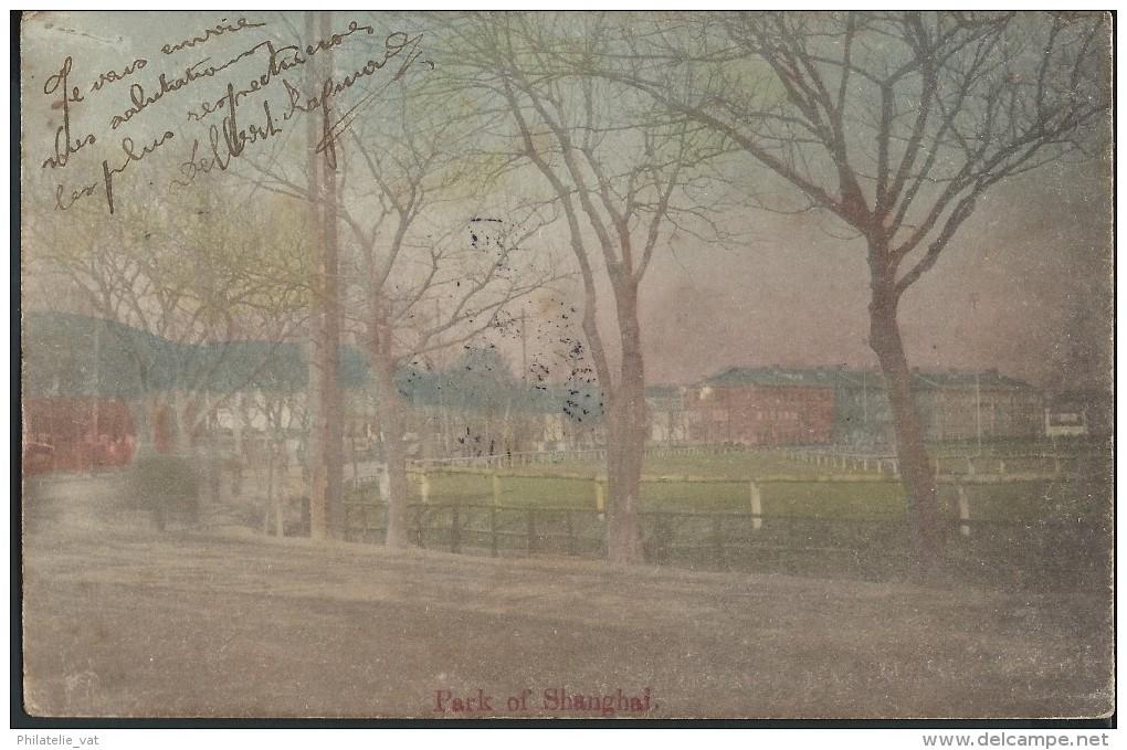 """CHINE - C P Voyagée En 1906 - SHANGHAI """" Parc """" - Lot N° 10033 - Chine"""