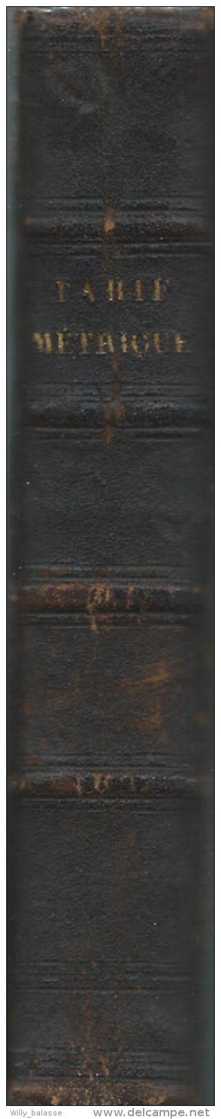 Tarif Métrique De Toutes Les Villes Et Villages , Brabant Bruxelles Gozée Namur ... Plusieurs Cent De Pages Manuscrites - 1801-1900