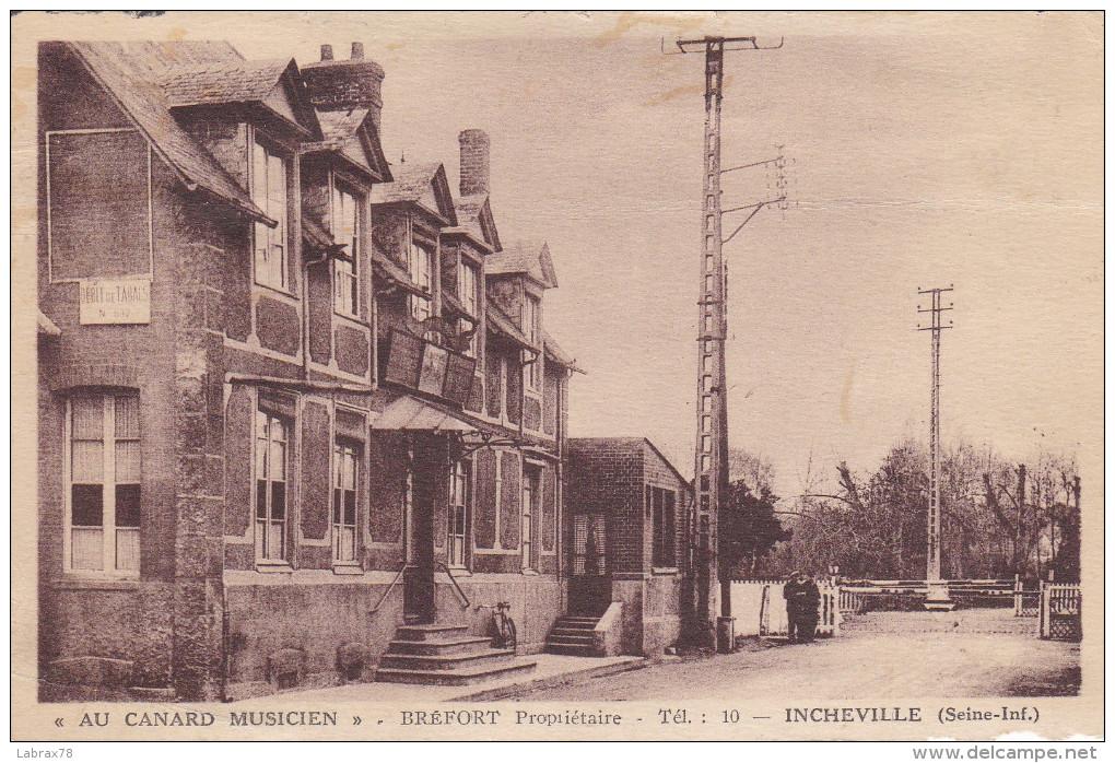 76 CPA Incheville - Restaurant - Au Canard Musicien - Bréfort Propriétaire - Other Municipalities