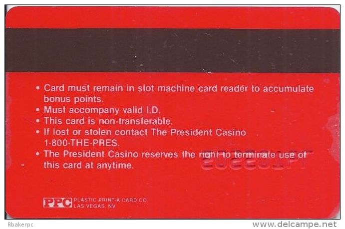 President Casino Biloxi MS - 3rd Issue Slot Card - No Name, Just Number Embossed - Casino Cards