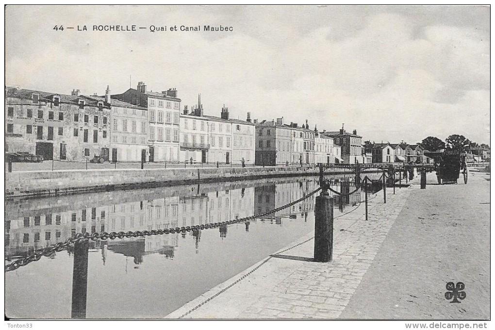 LA ROCHELLE - 17 -  Quai Et Canal Maubec - ENCH175 - - La Rochelle