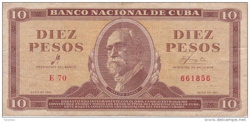 BILLETE DE CUBA DE 10 PESOS DEL AÑO 1961 CON LA FIRMA DEL CHE GUEVARA   (BANKNOTE)  MAXIMO GOMEZ - Cuba