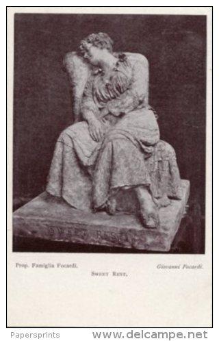 Cartolina Antica SWEET REST Di GIOVANNI FOCARDI, Prop. Famiglia Focardi - OTTIMA L85 - Sculptures