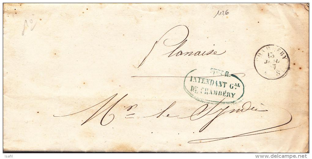 1126# LETTRE POSTE R. INTENDANT DE CHAMBERY Obl CHAMBERY 1857 HAUTE SAVOIE Pour PLANAISE MONTMELIAN - 1849-1876: Classic Period