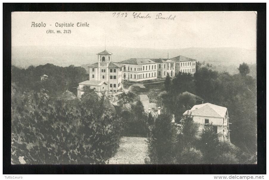 ASOLO - TREVISO - 1917 - OSPITALE CIVILE - Treviso