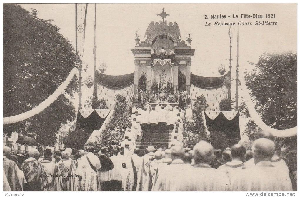 CPSM NANTES (Loire Atlantique) - La F^ete Dieu 1921 : Le Reposoir Cours Saint Pierre - Nantes