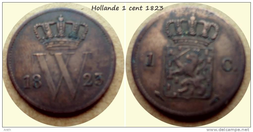 PAYS-BAS - Netherlands - 1 Cent 1823 - 1815-1840 : Willem I