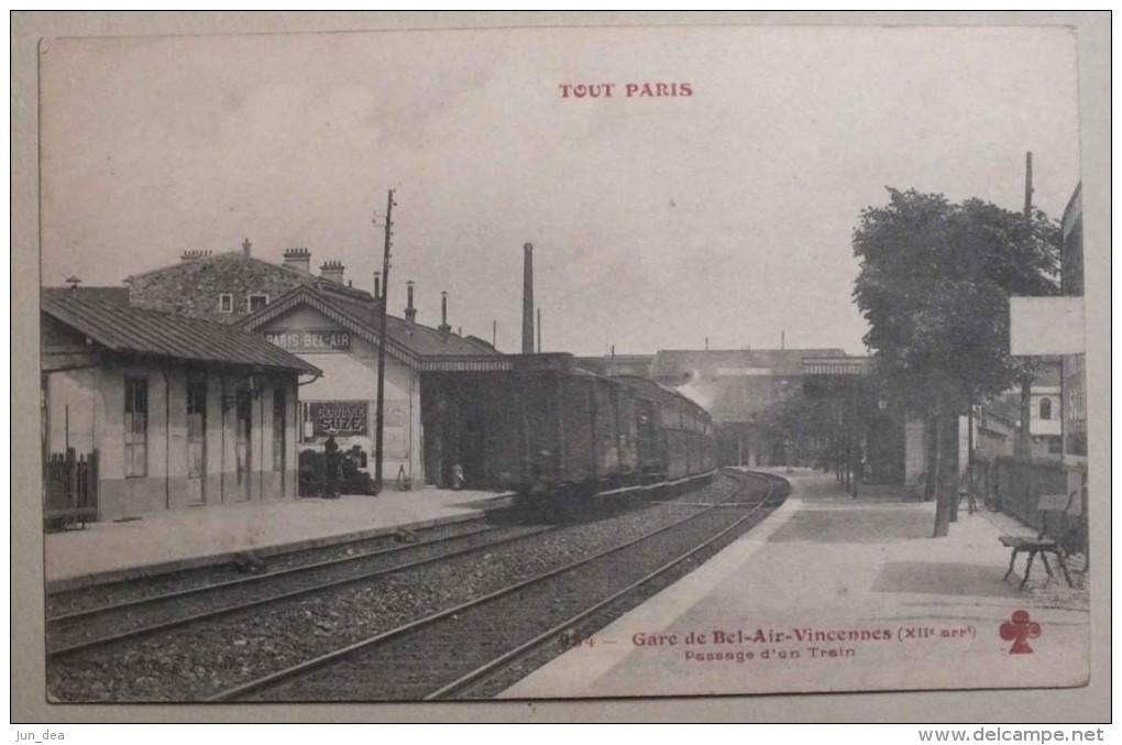 TOUT PARIS - GARE DE BEL AIR VINCENNES - PASSAGE D UN TRAIN - 954 - Gares - Avec Trains