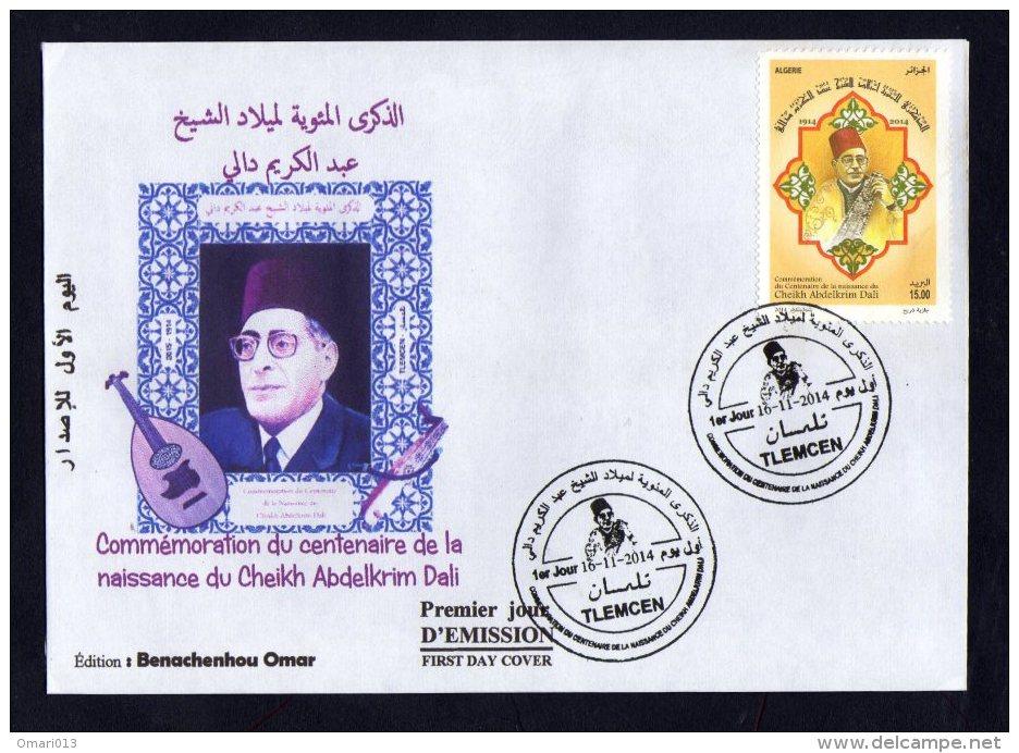 Algérie - 2014 - FDC Personolisée + Document Officiel - Centenaire De La Naissance Du Cheikh Abdelkrim Dali - Algérie (1962-...)