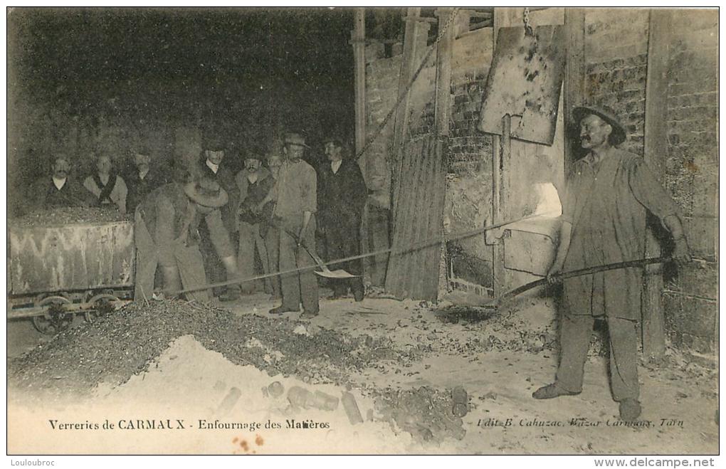 CARMAUX VERRERIES ENFOURNAGE DES MATIERES - Carmaux