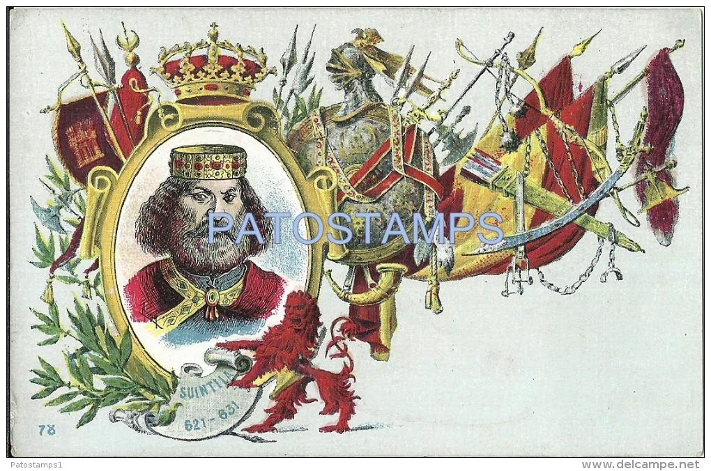 24235 ROYALTY SPAIN ART SUINTILA KING OF THE VISIGOTHS HISPANIA 621 - 631 POSTAL POSTCARD - Familles Royales